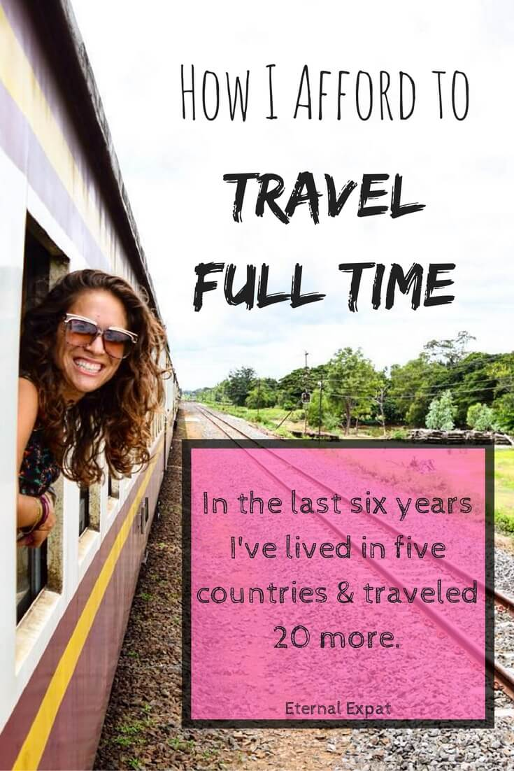 how do you afford to travel full time