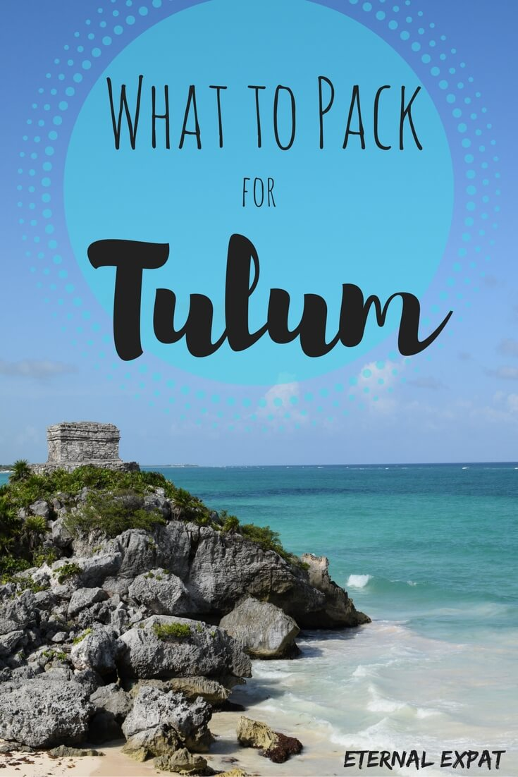 what to pack for a trip to tulum